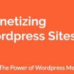Monetizing WordPress ( Bagian 2 )